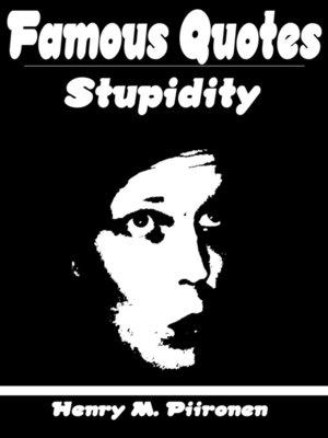 cover image of Famous Quotes on Stupidity