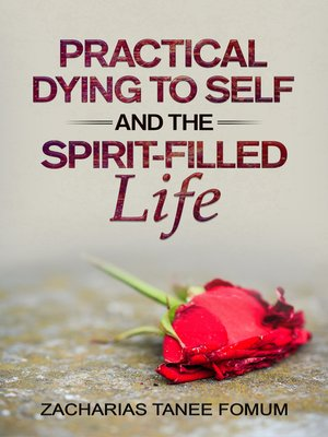 cover image of Practical Dying to Self and the Spirit-filled Life