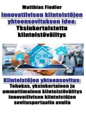 cover image of Innovatiivisen kiinteistöjen yhteensovituksen idea