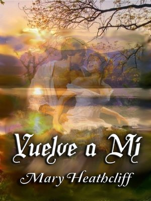 cover image of Vuelve a mí
