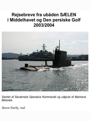 cover image of SÆLENs deployering til Middelhavet og den Persiske Golf