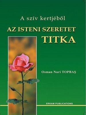 cover image of Az Isteni Szeretet Titka