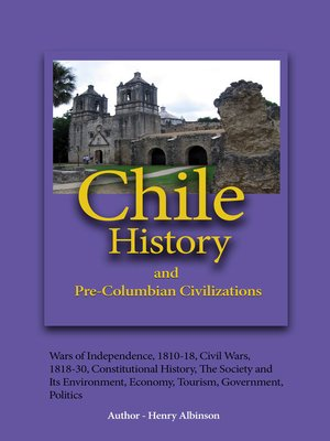cover image of Chile History, and Pre-Columbian Civilizations