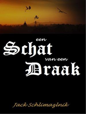cover image of Een schat van een draak