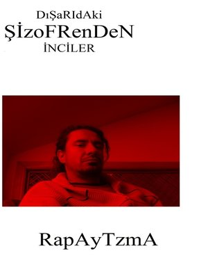 cover image of Dışarıdaki Şizofrenden İnciler
