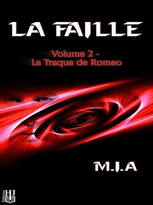 cover image of Volume 2: La traque de Romeo