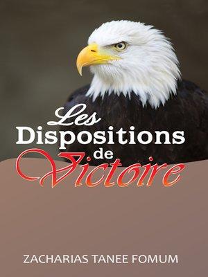 cover image of Les Dispositions De Victoire