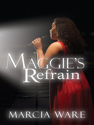 cover image of Maggie's Refrain