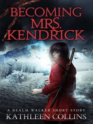 cover image of Becoming Mrs. Kendrick