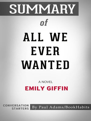 cover image of Summary of All We Ever Wanted