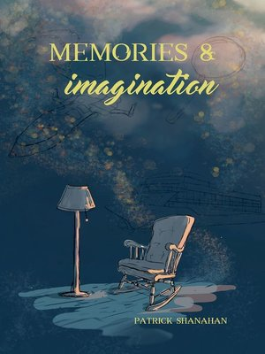 cover image of Memories and Imagination