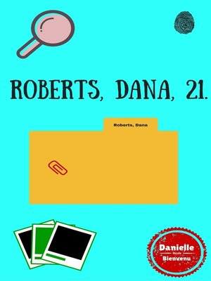 cover image of Roberts, Dana, 21.