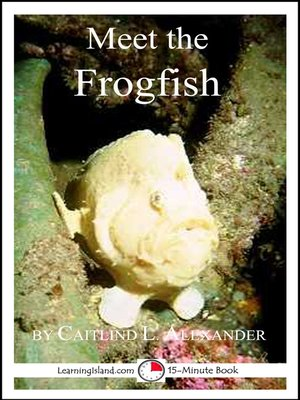 cover image of Meet the Frogfish