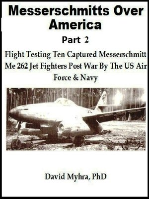 cover image of Messerschmidts Over America-Part 2