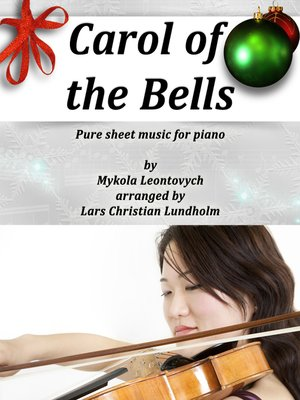 cover image of Carol of the Bells Pure sheet music for piano by Mykola Leontovych arranged by Lars Christian Lundholm