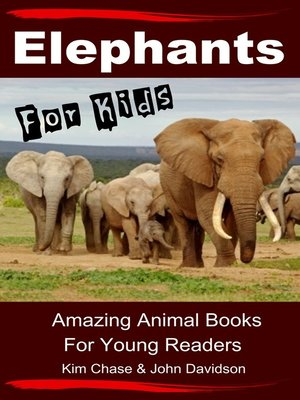 cover image of Elephants For Kids