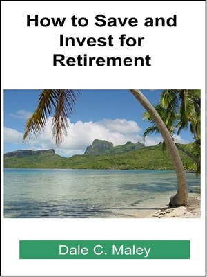 cover image of How to Save and Invest for Retirement