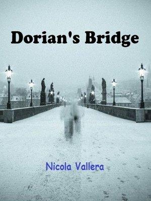 cover image of Dorian's Bridge
