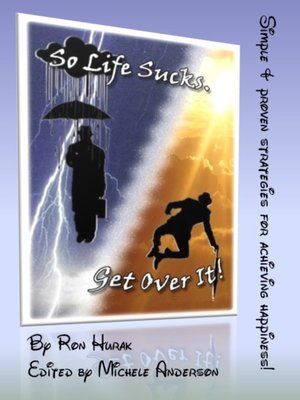 cover image of So Life Sucks. Get Over It!