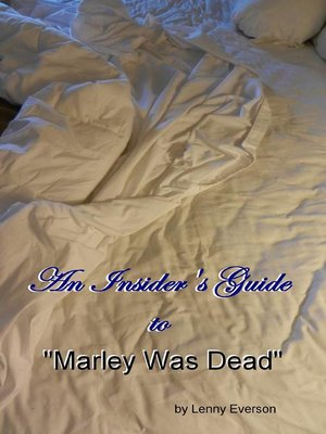 """cover image of An Insider's Guide to """"Marley Was Dead"""""""