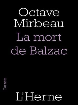 cover image of La mort de Balzac (édition préfacée par François L'Yvonnet)