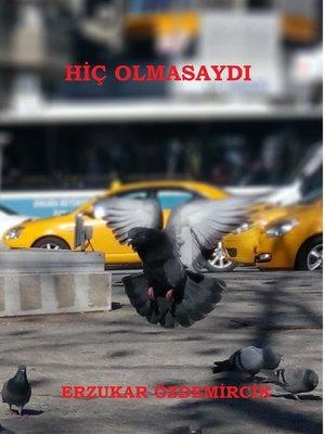 cover image of Hiç Olmasaydı