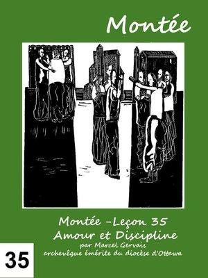 cover image of Montée -Leçon 35 Amour et Discipline