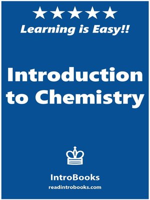 cover image of Introduction to Chemistry