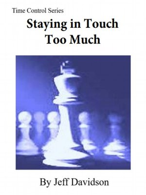 cover image of Staying in Touch Too Much