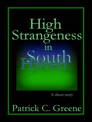 cover image of High Strangeness in South Haven