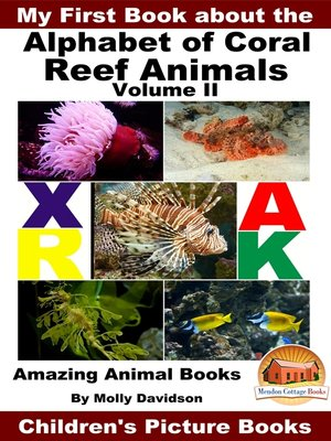 cover image of My First Book about the Alphabet of Coral Reef Animals Volume II