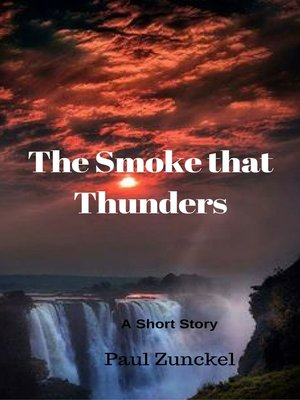 cover image of The Smoke that Thunders
