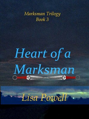 cover image of Heart of a Marksman, Marksman Trilogy Book 3