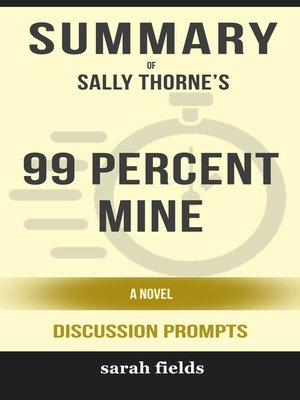 cover image of Summary of 99 Percent Mine