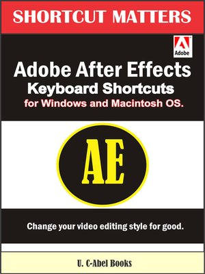 cover image of Adobe After Effects Keyboard Shortcuts for Widows and Macintosh OS.