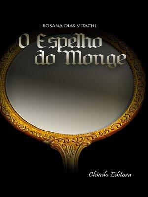 cover image of O Espelho do Monge