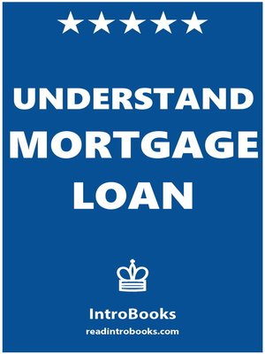 cover image of Understand Mortgage Loan