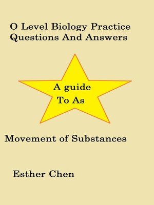 cover image of O Level Biology Practice Questions and Answers Movement of substances
