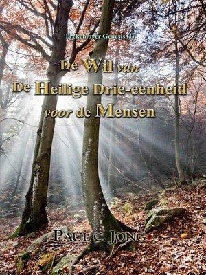 cover image of Preken over Genesis (I)--De Wil van De Heilige Drie-eenheid voor de Mensen