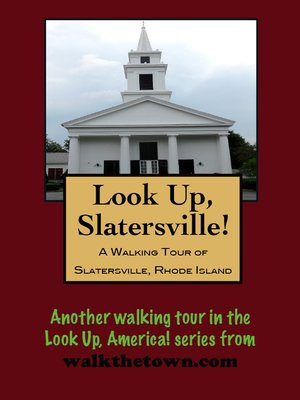 cover image of A Walking Tour of Slatersville, Rhode Island