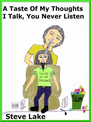 cover image of A Taste of My Thoughts I Talk, You Never Listen