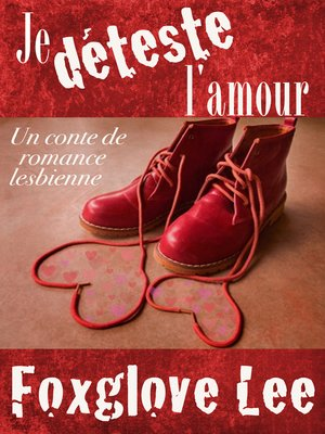 cover image of Je déteste l'amour