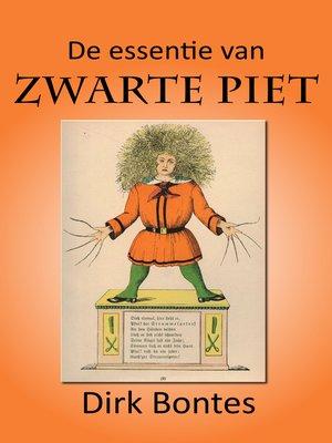 cover image of De Essentie Van Zwarte Piet