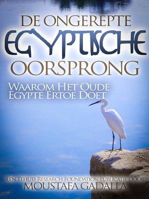 cover image of De Ongerepte Egyptische Oorsprong
