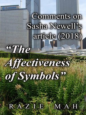 """cover image of Comments on Sasha Newell's Article (2018) """"The Affectiveness of Symbols"""""""