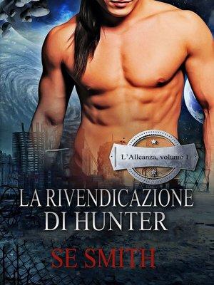 cover image of La Rivendicazione Di Hunter