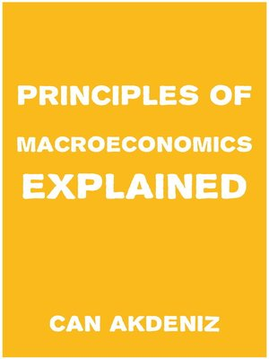 cover image of Principles of Macroeconomics Explained