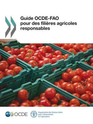 cover image of Guide OCDE-FAO pour des filières agricoles responsables