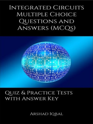 cover image of Integrated Circuits Multiple Choice Questions and Answers (MCQs)