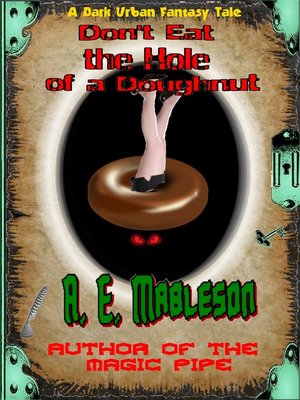 cover image of Don't Eat the Hole of a Doughnut